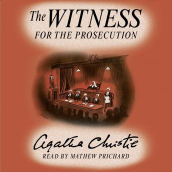 Witness for the Prosecution: Agatha Christie's Short Story read by her Grandson, Agatha Christie