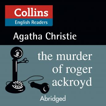 Murder of Roger Ackroyd: B2, Audio book by Agatha Christie