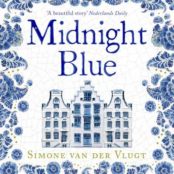 Midnight Blue: A gripping historical novel about the birth of Delft pottery, set in the Dutch Golden Age, Simone van der Vlugt