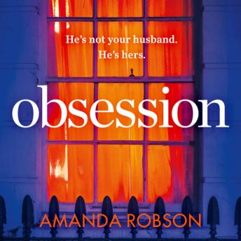 Obsession: The bestselling psychological thriller with a shocking ending, Amanda Robson