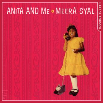 Anita and Me, Meera Syal