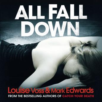 All Fall Down, Louise Voss, Mark Edwards