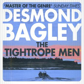 Tightrope Men, Desmond Bagley