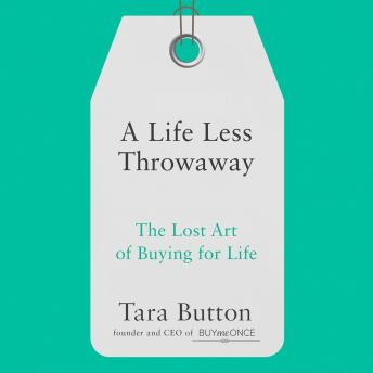 Download Life Less Throwaway by Tara Button