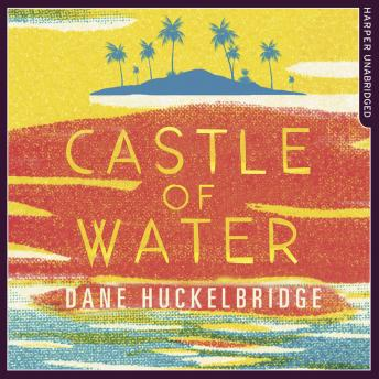 Castle of Water, Dane Huckelbridge