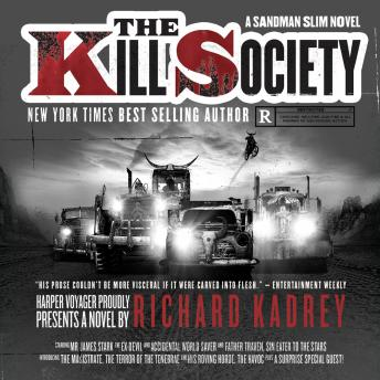 Kill Society, Richard Kadrey