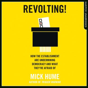 Revolting!, Mick Hume