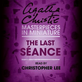 The Last Séance: An Agatha Christie Short Story