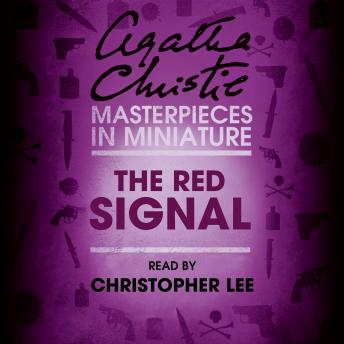 Red Signal: An Agatha Christie Short Story, Agatha Christie