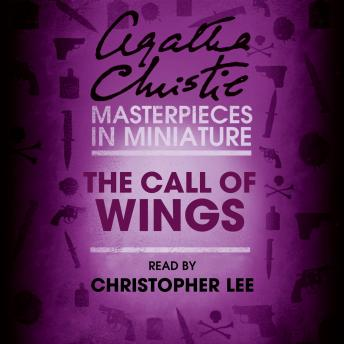 Call of Wings: An Agatha Christie Short Story, Agatha Christie