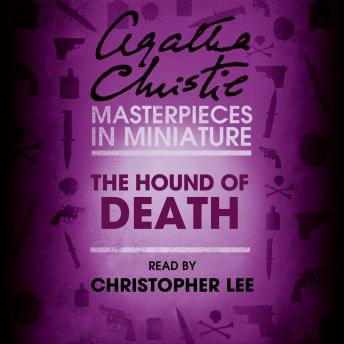 Hound of Death: An Agatha Christie Short Story, Agatha Christie