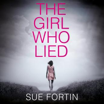 Girl Who Lied, Sue Fortin