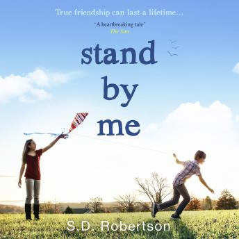 Stand By Me: The uplifting and heartbreaking best seller you need to read this year, S.D. Robertson