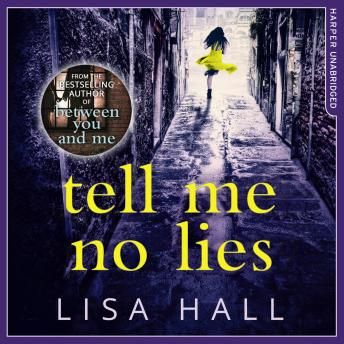 Tell Me No Lies, Lisa Hall