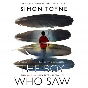Boy Who Saw: A gripping thriller that will keep you hooked, Simon Toyne