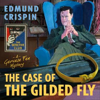 Case of the Gilded Fly, Edmund Crispin