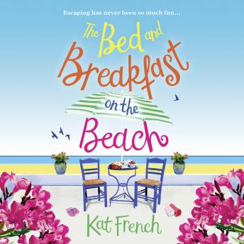 Bed and Breakfast on the Beach, Kat French