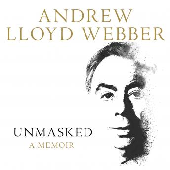 Download Unmasked by Andrew Lloyd Webber