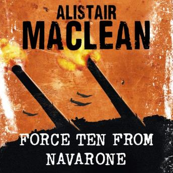 Force Ten from Navarone, Alistair MacLean