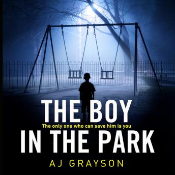 Boy in the Park, A J Grayson