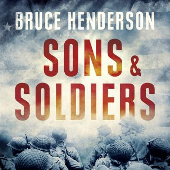 Sons and Soldiers, Bruce Henderson