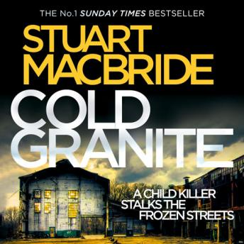 Cold Granite, Stuart MacBride