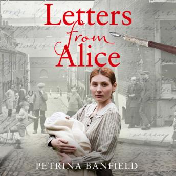 Letters from Alice: A tale of hardship and hope. A search for the truth.