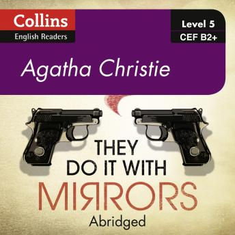 They Do It With Mirrors: B2+, Agatha Christie