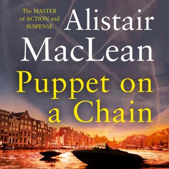 Puppet on a Chain, Alistair MacLean