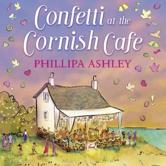 Confetti at the Cornish Café, Phillipa Ashley