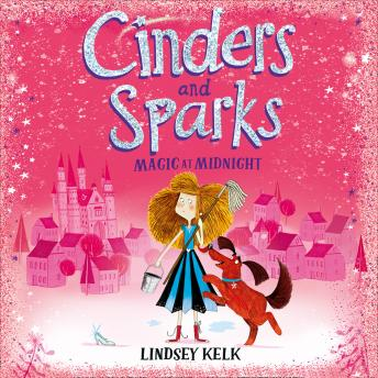 Cinders and Sparks: Magic at Midnight