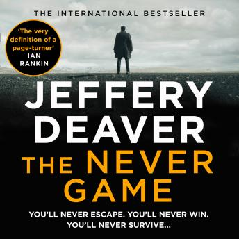 Download Never Game: The gripping new thriller from the No.1 bestselling author by Jeffery Deaver