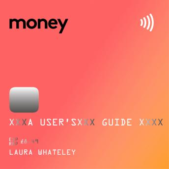 Money: A User's Guide