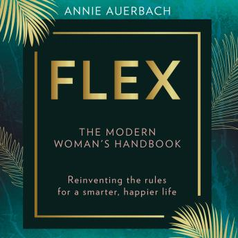 FLEX: The Modern Woman's Handbook details