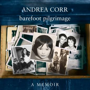 Barefoot Pilgrimage, Andrea Corr