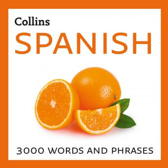 Learn Spanish: 3000 essential words and phrases