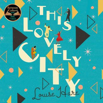 This Lovely City, Louise Hare