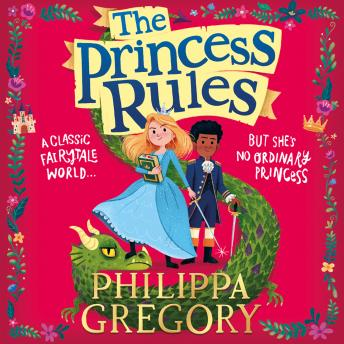 Princess Rules, Philippa Gregory