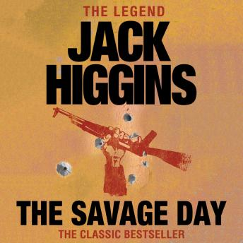 Savage Day, Jack Higgins