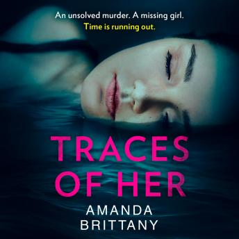 Traces of Her, Amanda Brittany