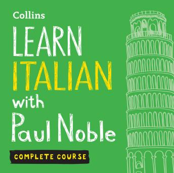 Learn Italian with Paul Noble for Beginners – Complete Course: Italian Made Easy with Your 1 million-best-selling Personal Language Coach