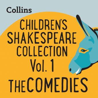 Children's Shakespeare Collection Vol.1: The Comedies: For ages 7-11