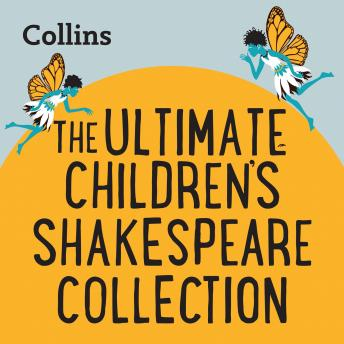 Ultimate Children's Shakespeare Collection: For ages 7-11, Collins Big Cat