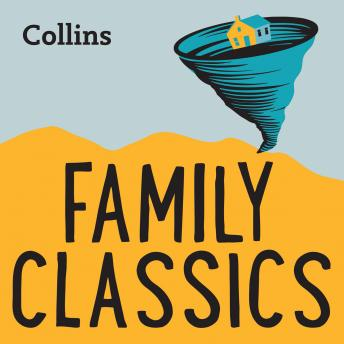 Family Classics: For ages 7-11
