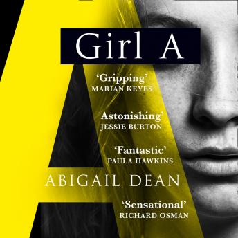 Download Girl A by Abigail Dean