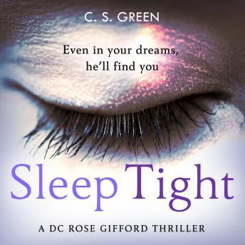 Sleep Tight: A DC Rose Gifford Thriller