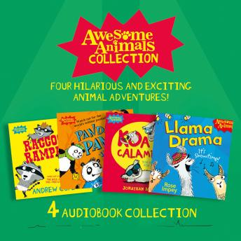 Awesome Animals Collection: Four hilarious and exciting animal adventures!: Racoon Rampage, Panda Pa