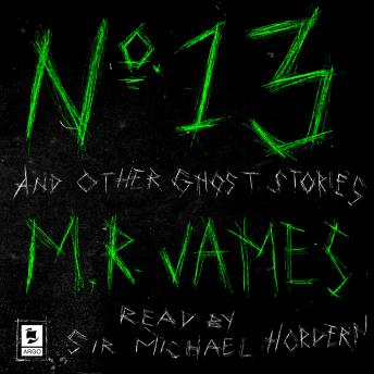 No. 13 and Other Ghost Stories