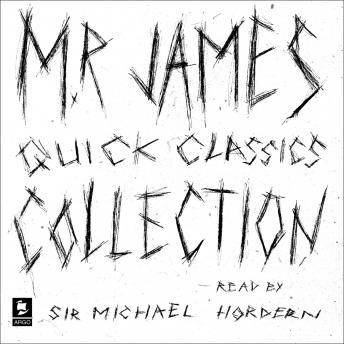 The M. R. James Collection: No. 13 and Other Ghost Stories, Ghost Stories, More Ghost Stories