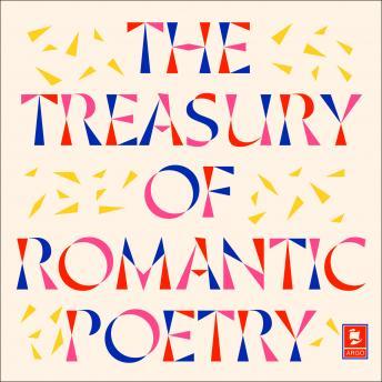 The Treasury of Romantic Poetry
